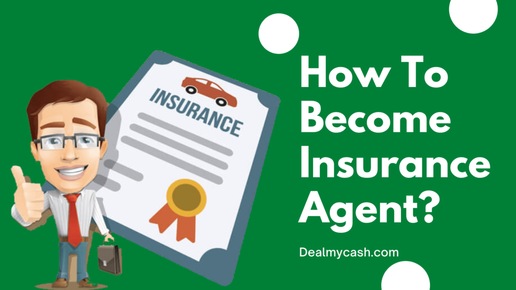 Things You Need To Know About How To Become An Insurance ...